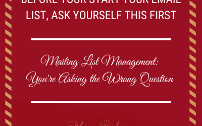 Before You Start Your Email List, Ask Yourself This First