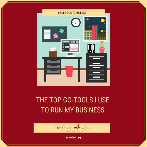 The Top Go-To Tools I Use to Run My Biz