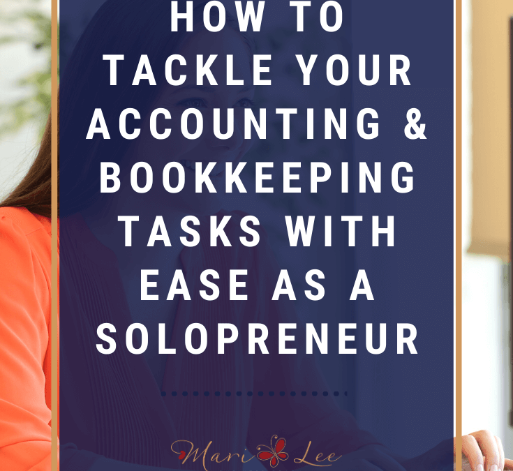 #1 Tool That Helps Busy Solopreneurs Tackle Daunting Accounting & Bookkeeping Tasks With Ease