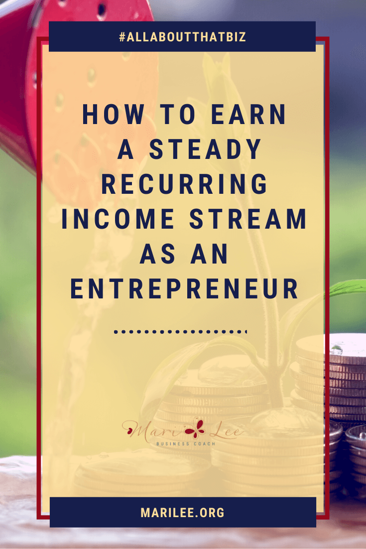 """watering can pouring water on a plant bud with coins laying around it. Text """"how to earn a steady income stream as an entrpreneur"""""""